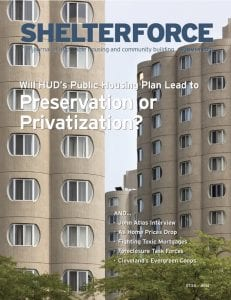 public housing: image show the cover of Shelterforce's 162nd issue, Preservation or Privatization.