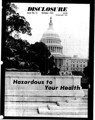 "Black and white cover scan of Disclosre magazine from 1976 shows a picture of the capitol building, with the words ""Hazardous to Your Health"""
