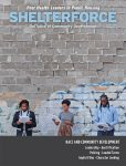 The cover of the Summer 2017 edition of Shelterforce magazine, which focuses on racial justice. Topics include character loans, policing, gentrification ...