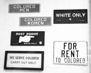 Display of Jim Crow-era signs
