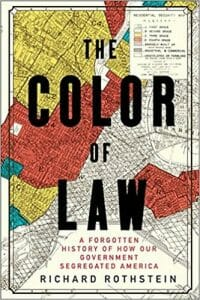 """The cover of """"The Color of Law"""" by Richard Rothstein."""