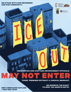 The poster's design tells an important story of a city that stands by its immigrant communities, and will not let ICE in.