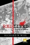 Cover of Richard W. Wise's Redlined: A Story of Boston