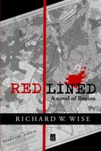 """Cover of """"Redlined: A novel of Boston"""""""