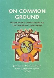 image of book cover: On Common Ground: International Perspectives on the Community Land Trust